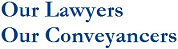 Our Lawyers Our Conveyancers logo